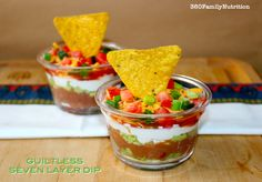 Guiltless Seven Layer Dip: count for guacamole, use FF cheddar (or RF ...