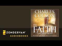 Charles Colson - The Faith Audiobook Ch. 1