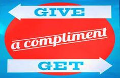 Give a compliment Get a compliment