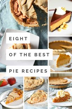 8 of The Best Pie Recipes