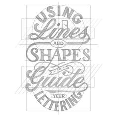 hand lettering illustration: using lines and shapes to guide your hand lettering