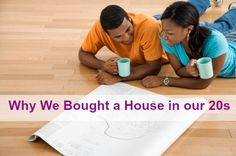 Why We Bought Our First Home in Our 20s, by Kali Hawlk for GoGirl Finance  #ggda #ggpm