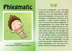 Waldorf teacher post on Phlegmatics here http://waldorfparents.blogspot.com/2010/12/phlegmatic-child.html