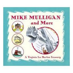 Mike Mulligan and More : A Virginia Lee Burton Treasury (Hardcover) : Target