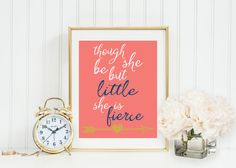 Though She Be But Little She is Fierce Wall Art by GrayFrames