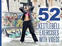 Discover 52 Kettlebell Exercises along with videos and images that will change the way you look and feel. The kettlebell exercises are listed from easiest to hardest so you can progress logically and safely for maximum results.