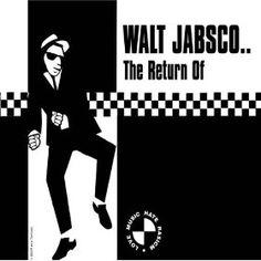 Walt Jabsco..The Return Of