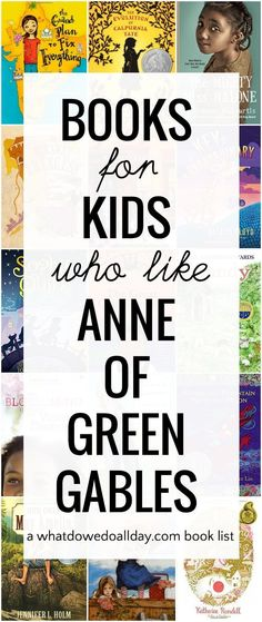 Children will find many kindred spirits between the pages of these books for kids and families who love the Anne of Green Gables series by L. Best Children Books, Books For Teens, Childrens Books, Tween Books, Kid Books, Reading Resources, Book Activities, Reading Lists, Read Aloud Books