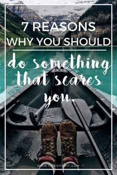 A guide explaining why you should do something that scares you! Travel Tips.