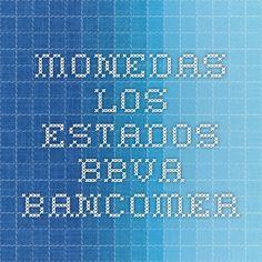 Monedas los Estados - BBVA Bancomer