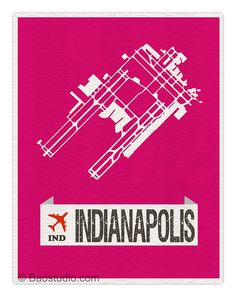 Fly me to Indianapolis IND - Indianapolis Indiana International Airport Runway Map World Traveler Series Airport Code Art Print Poster