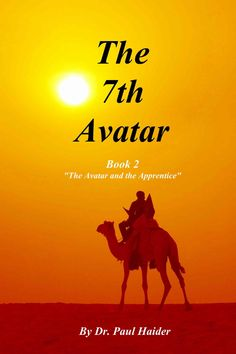 """See Link - https://paulhaider.wordpress.com/2015/05/27/the-7th-avatar-book-2-the-avatar-and-the-apprentice-chapter-15/   --The 7th Avatar - Book 2 - """"The Avatar and the Apprentice"""" - Chapter 15 - How Do I Have Command Over All Things""""--  Read More - Dr. Paul Haider"""