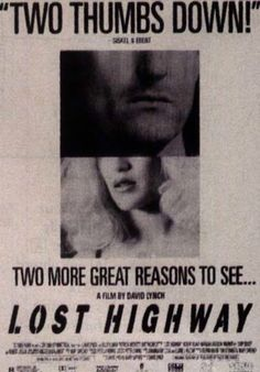TWO THUMBS DOWN The famous newspaper ad for Lynch's LOST HIGHWAY
