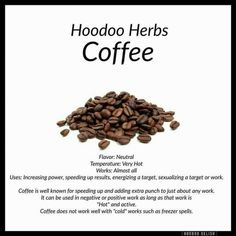 Hoodoo Coffee - Pinned by The Mystic's Emporium on Etsy Hoodoo Spells, Magick Spells, Moon Spells, Green Witchcraft, Magic Herbs, Herbal Magic, Voodoo Hoodoo, Eclectic Witch, Witch Spell