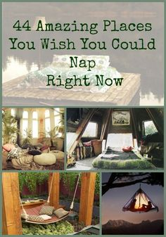 44 Amazing Places You Wish You Could Nap Right Now