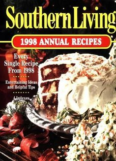 Southern Living 1998 Annual Recipes (Southern Living Annual Recipes) by Southern Living, http://www.amazon.com/dp/0848716973/ref=cm_sw_r_pi_dp_P8eDrb0QAP2WJ