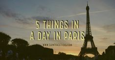 5 Things in a Day in Paris