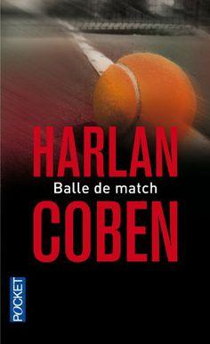 Balle de match: Amazon.fr: Harlan COBEN, Martine LECONTE: Livres