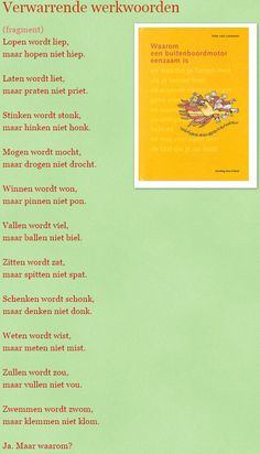 "2 Gedicht ""Verwirrende Verben"" © Joke van Leeuwen – His MaCo - Gedichte Ideen School S, Primary School, Learn Dutch, Dutch Language, Basic Math, Speech Language Therapy, Primary Education, Poem Quotes, Classroom Inspiration"
