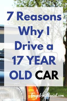 7 Reasons Why I Drive a 17 Year Old Car My car isn't pretty, but it's an essential component Budgeting Finances, Budgeting Tips, Ways To Save Money, Money Saving Tips, Money Tips, Managing Money, Saving Ideas, Best Payday Loans, Loan Company