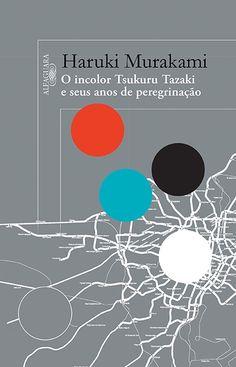 O INCOLOR TSUKURU TAZAKI E SEUS ANOS DE PEREGRINAÇÃO - - Grupo Companhia das Letras