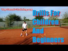 #Tennis #Drills For #Children and Beginners