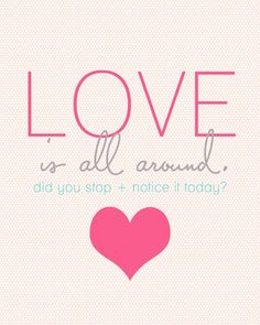 Love Is All Around Inspirational Quote | NutriFitMama