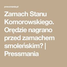 Zamach Stanu Komorowskiego. Orędzie nagrano przed zamachem smoleńskim? | Pressmania