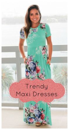 1a0a6fb8738 I LOVE Maxi Dresses! There is nothing like slipping on a dress and a pair