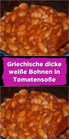 Griechische dicke weiße Bohnen in Tomatensoße Nagy&CrockpotRecipes Chili Recipes, Crockpot Recipes, Fudge, Cream Cheese Cookies, Sauce Tomate, Bean Casserole, Cupcakes, Banana Bread Recipes, Frosting Recipes