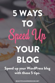 If you have a blog, it's imperative that you take the proper steps for speeding up your site. Here are 5 things you can do now to speed up your blog.
