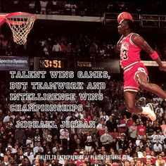 "MICHAEL JORDAN QUOTE: ""Talent wins games, but teamwork and intelligence wins championships."" - Michael Jordan #michaeljordan #athlete #entrepreneur #quotes #playerfortunes #success"