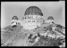 Construction of the Griffith Observatory, Los Angeles, CA, 1934. Dick Whittington Photography Collection, 1924-1987