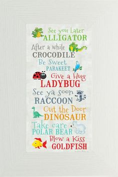 """These are super fun """"exit"""" sayings for the classroom. Kiddos are sure to enjoy! Could also be call and response phrases. The Words, See You Later Alligator, My Children, Me Quotes, Quotes Kids, Toddler Quotes, Today Quotes, Baby Quotes, Family Quotes"""