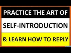 How to introduce self to an individual How to introduce self to a group How to reply to someone's introduction How to practice self-introduction . Fluent English, English Grammar, Learn English, Grammar For Kids, English Speaking Practice, Learning Channel, English Course, Grammar Lessons, Communication Skills