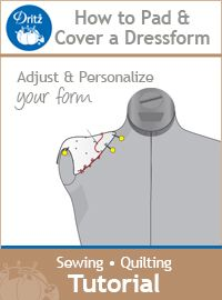 Dritz tutorial: how to pad and cover your dressform #sewing
