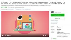 Coupon Udemy - jQuery UI Ultimate:Design Amazing Interfaces Using jQuery UI ($13 Only) (50% Off) - Course Discounts & Free