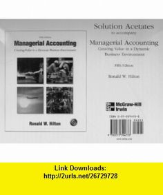 Solutions Acetates,Cost Accounting A Managerial Emphasis (9780130401205) Charles T. Horngren, George Foster, Srikant M. Datar, Howard D. Teall , ISBN-10: 013040120X  , ISBN-13: 978-0130401205 ,  , tutorials , pdf , ebook , torrent , downloads , rapidshare , filesonic , hotfile , megaupload , fileserve