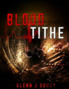 """""""The author is more engaging than Stephen King.""""  A  review for BLOOD TITHE  GlennJSoucy.com #cr4u #bookworm"""