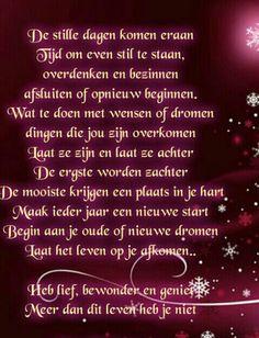 Légy hálás, időt a gondolkodás és egy új kezdet - Susan in de Overgang Good Life Quotes, Best Quotes, Dutch Words, Beautiful Lyrics, Always On My Mind, Dutch Quotes, New Year Wishes, Poem Quotes, True Words