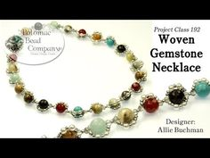 Woven Gemstone Necklace free jewelry-making tutorial, with all supplies from Potomac Bead Company (www.potomacbeads.com