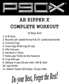 ab ripper x - been including this 2-3x's a week for over 2 yrs. great ab workout