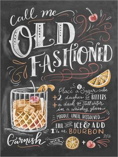Call Me Old Fashioned Chalk Art Summer Cocktails Hand Drawn Illustration Home Decor Art Print Recipe Print For the Kitchen Party Drinks & Food Old Fashioned Drink, Old Fashioned Recipes, Old Fashioned Cocktail, Chalkboard Print, Chalkboard Signs, Chalkboards, Chalkboard Restaurant, Kitchen Chalkboard, Menu Bar