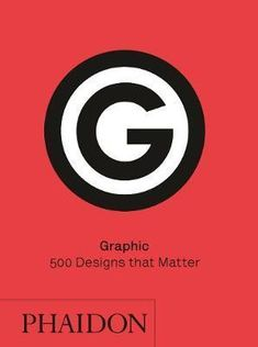 Graphic: 500 Designs that Matter by Phaidon Editors. Five hundred of the most iconic graphic designs of all time, from the beginnings of mechanical reproduction to the present. Free Books, Good Books, Graphic Design Books, Graphic Designers, Buch Design, Nature Drawing, Branding, Visual Communication, Design Thinking