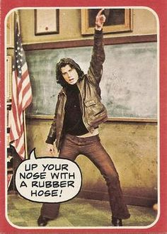 1976 Topps Welcome Back Kotter #1 Up your nose with a rubber hose! Front