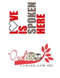 Love is spoken here/owl always love you printables Valentine Images, Love Valentines, Owl Parties, Owl Always Love You, Heart Day, Owl Crafts, Love Days, Valentine Decorations, Project Life