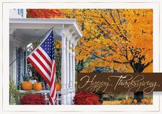 With the American Flag displayed and pumpkins on the railings, this white porch overlooks a beautiful fall day. Shown with the sentiment of Happy Thanksgiving in gold foil.