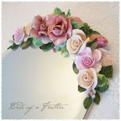beautiful mirror decorated with vintage porcelain flowers Flower Frame, My Flower, Beautiful Mirrors, Garden Mirrors, Pop Design, Sugar Flowers, Clay Crafts, Bird Feathers, Clay Art