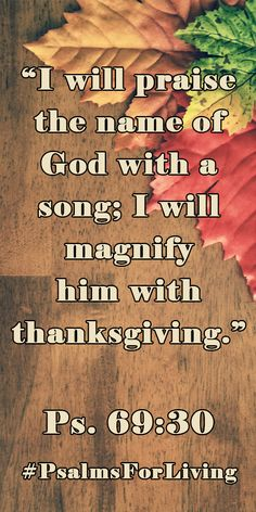 As Thanksgiving approaches, we give thanks and praise for the Lord's sacrifice. Because he gave His life for us we are cleansed, righteous and forgiven.