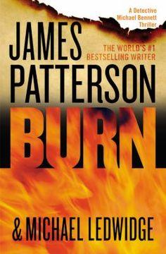 Burn by James Patterson (Large Print)